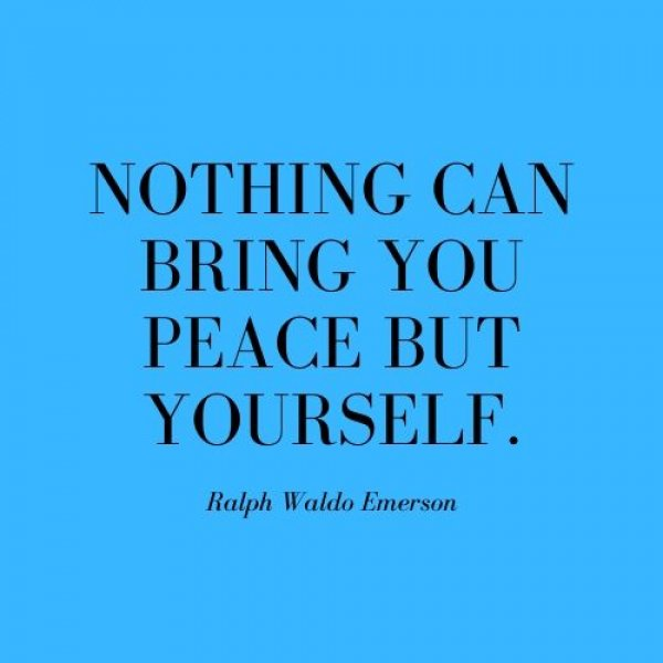 Ralph Waldo Emerson quoted words on blue background, of nothing can bring you peace but yourself