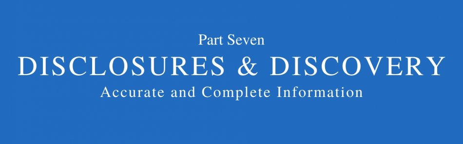 words part seven disclosures and discovery accurate and complete information