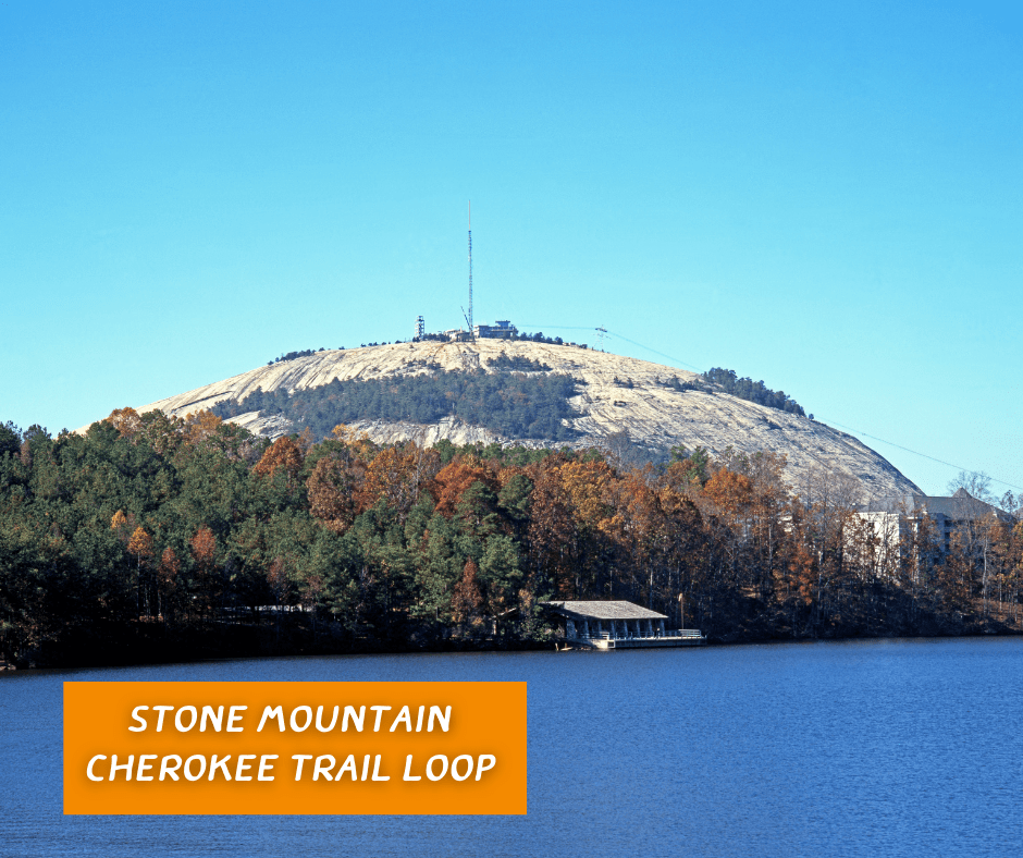 Stone Mountain Cherokee Trail Loop, views of the lake