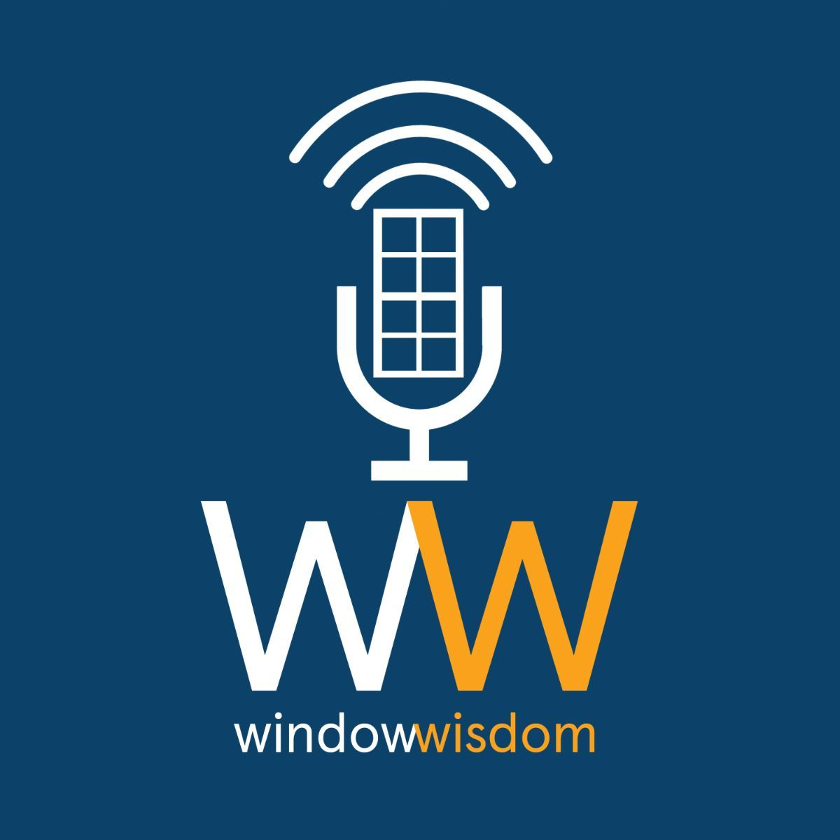 Click here to listen to our Window Wisdom Podcast