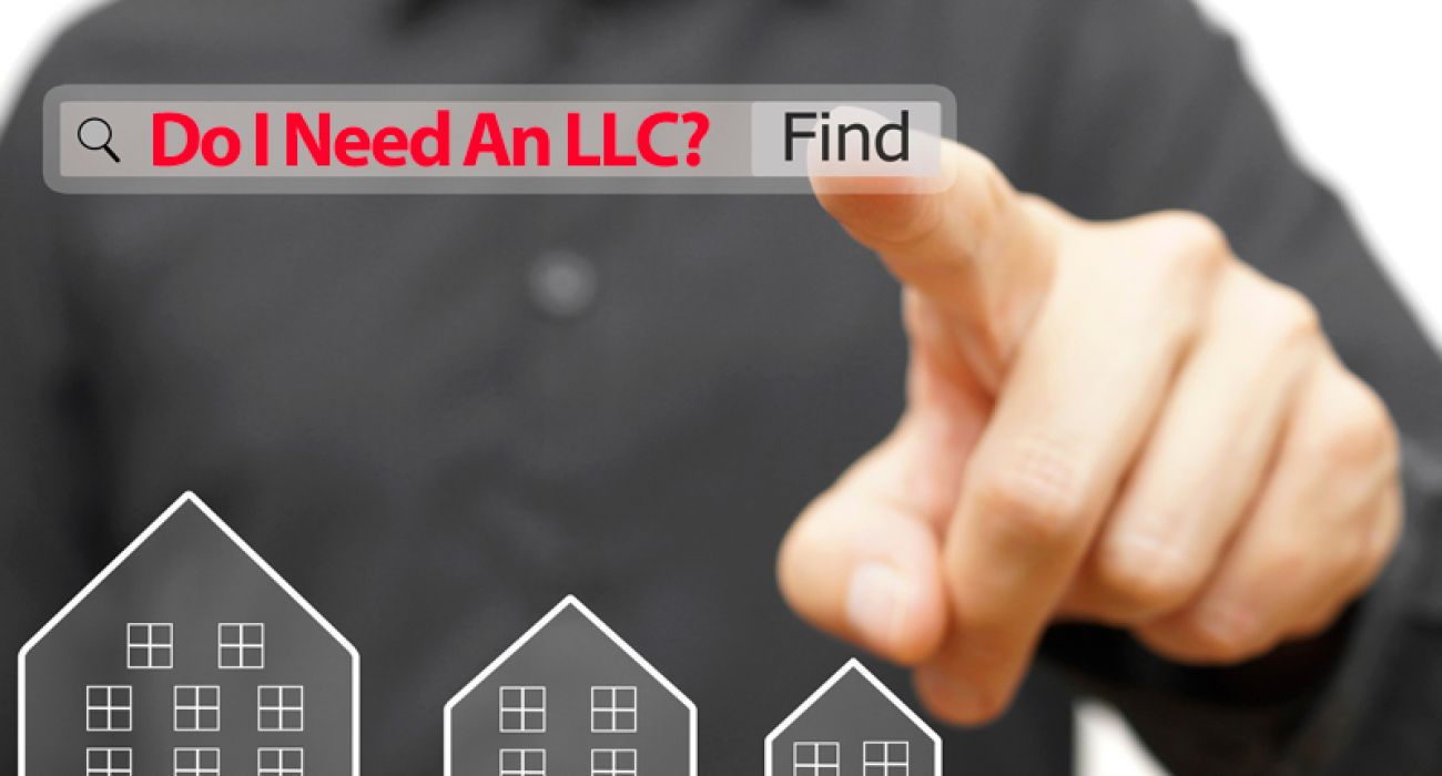 Do You Need An LLC For Your Rental Property?
