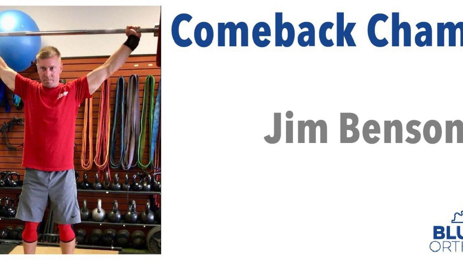 Jim Benson:  Comeback Champion of the Month