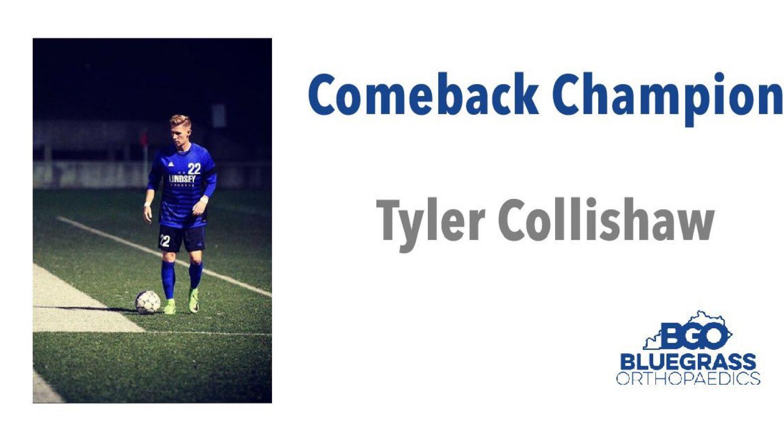 Tyler Collishaw:  Comeback Champion