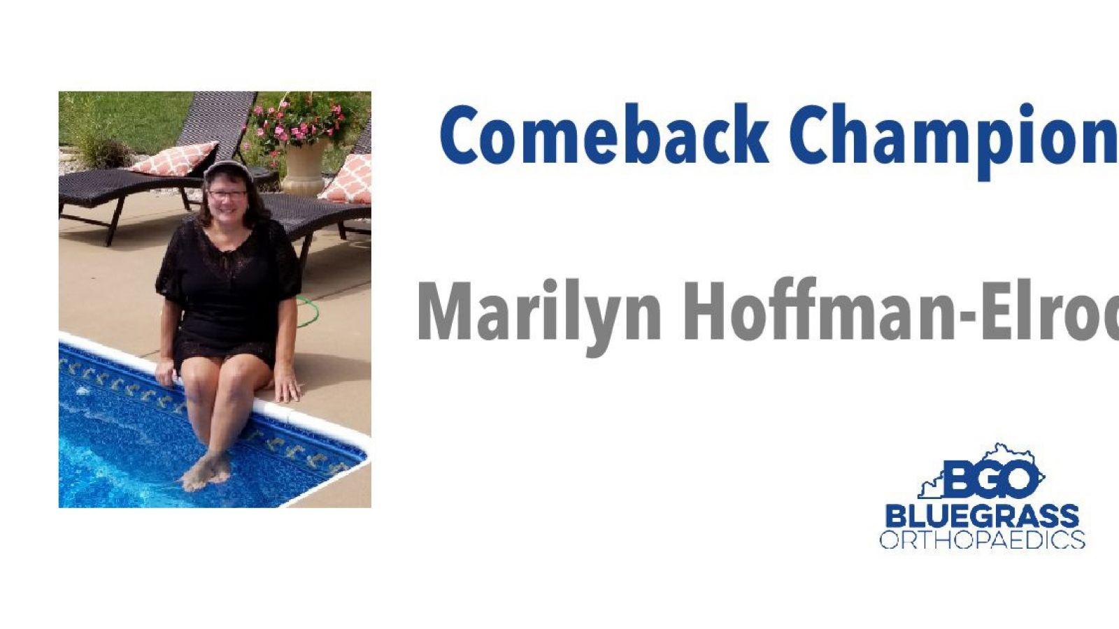 Marilyn Hoffman-Elrod:  Comeback Champion