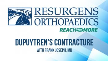 Preview image for Ask the Expert Video: Dr. Frank Joseph Explains Dupuytren's Disease or Dupuytren's Contracture