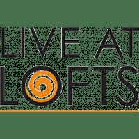 Live at Lofts