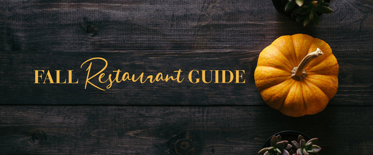 Fall Restaurant Guide 2020