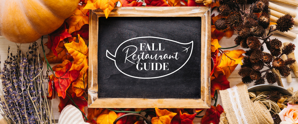 Fall Restaurant Guide 2019