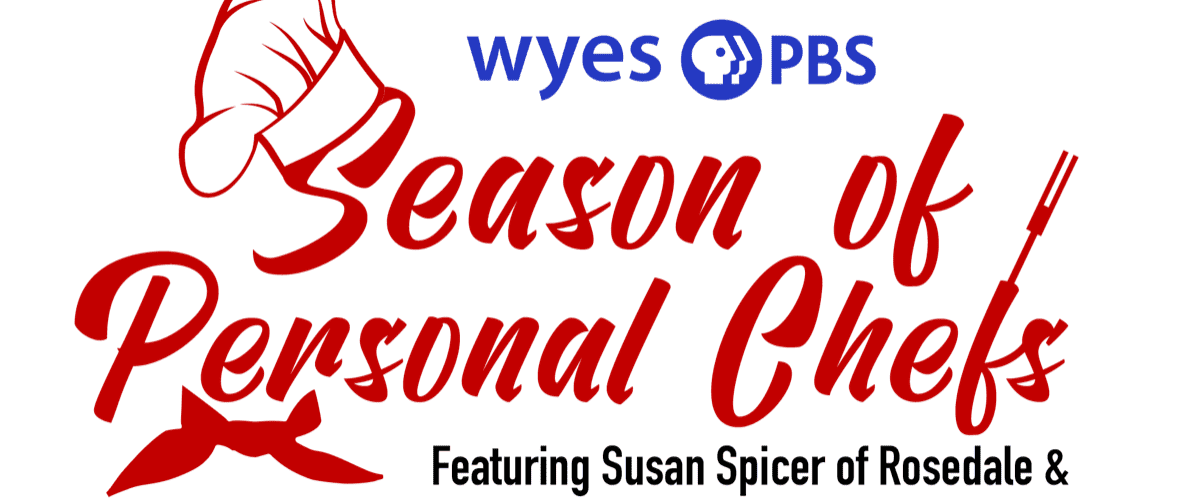 Support Your Local Businesses With WYES?s ?Season of Personal Chefs?