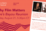 New Orleans Film Society Hosts an <em>Eve?s Bayou</em> Reunion