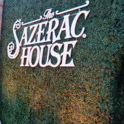 The House that  Sazerac Built