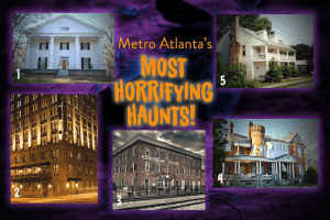 Metro Atlanta's Most Horrifying Haunts!