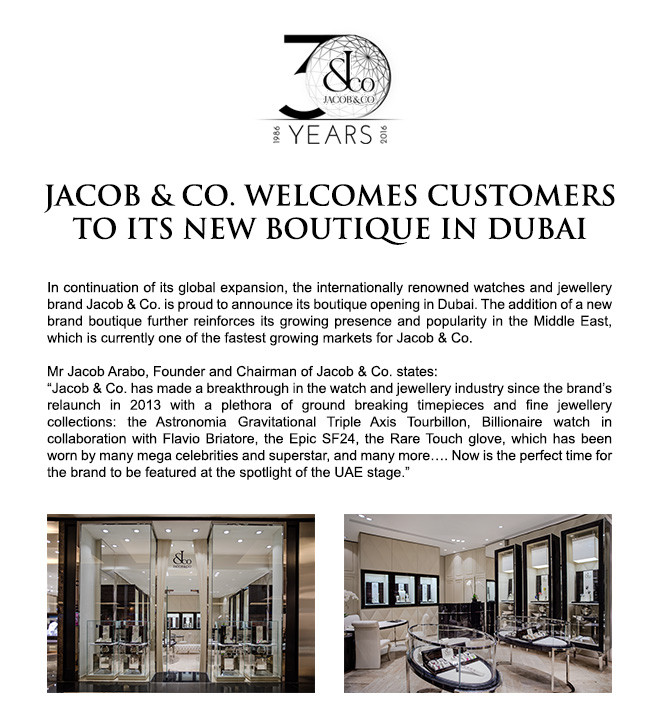 JACOB & CO. WELCOMES CUSTOMERS TO ITS NEW BOUTIQUE IN DUBAI