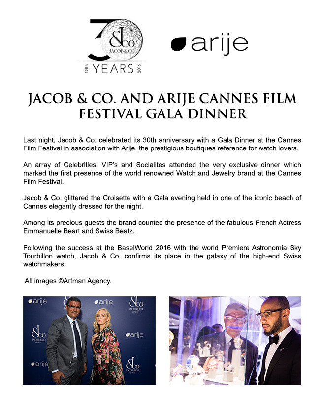 JACOB & CO. AND ARIJE CANNES FILM FESTIVAL GALA DINNER