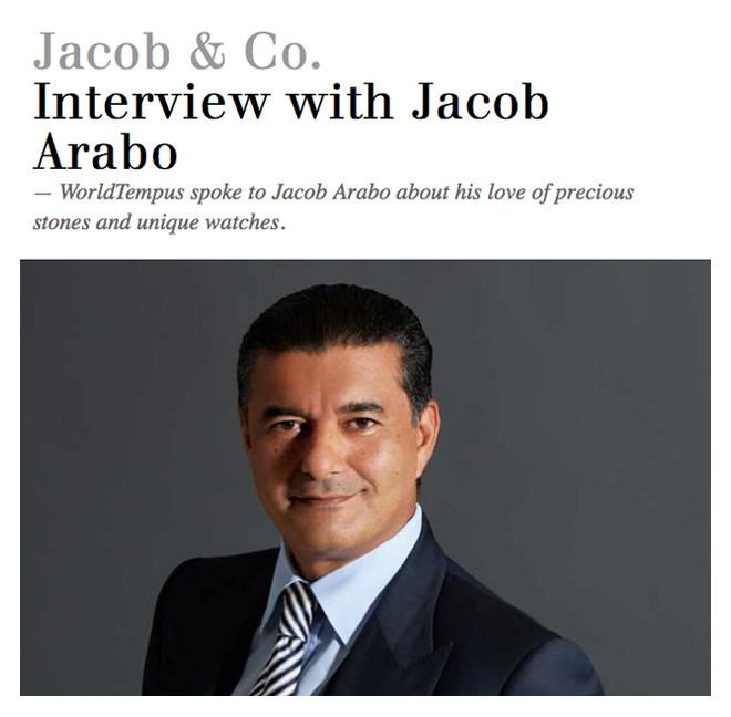 Jacob & Co. Interview with Jacob Arabo